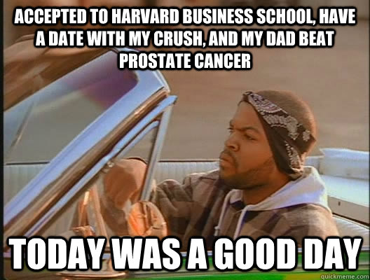 Accepted To Harvard Business School Cancer Meme