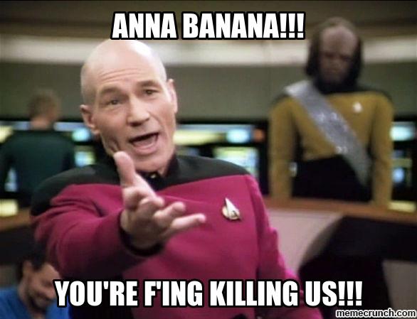 Anna Banana!!! You're Anna Meme