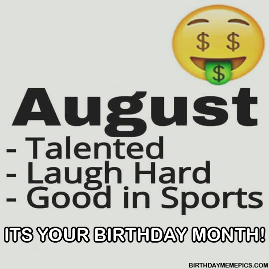 August Talented Laugh Hard August Meme