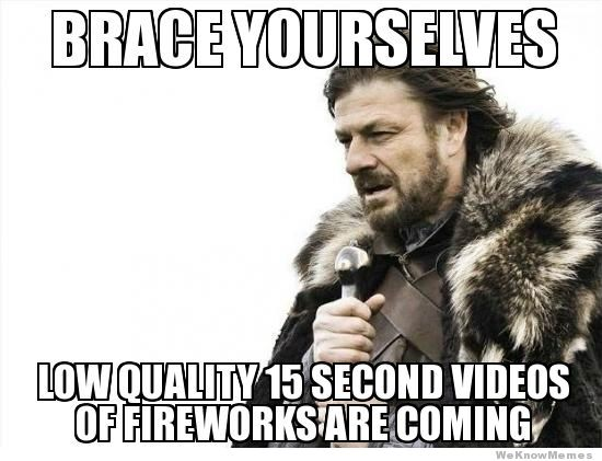 Brace Yourselves Low Quality July Meme