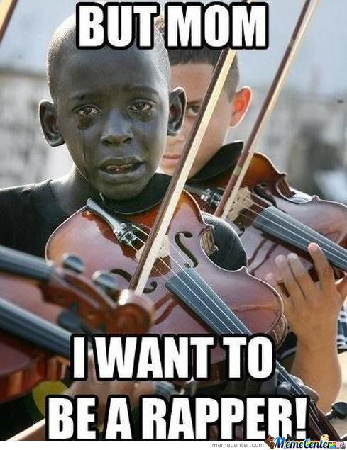 But Mom I Want To Violin Meme