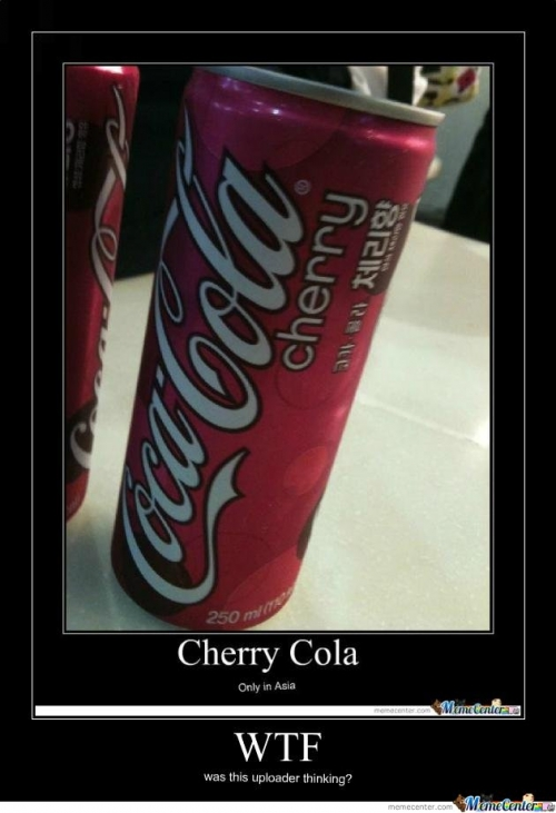 Cherry Cola Only In Asia Cherry Meme