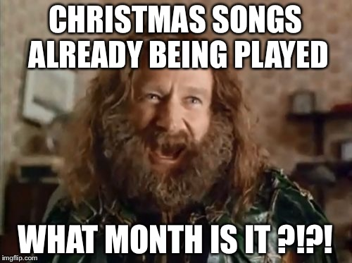 Christmas Songs Already Being November Meme