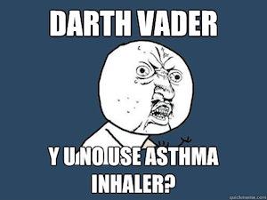 Darth Vader Y Asthma Memes