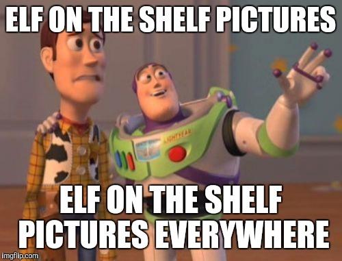 Elf On The Shelf December Meme