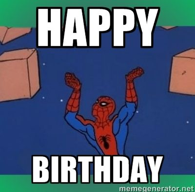 Funny Happy Birthday Spiderman Happy Birthday Meme
