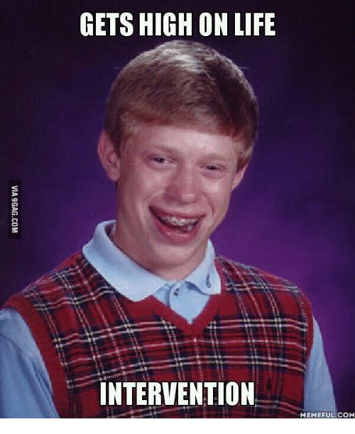 Gets High On Intervention Meme