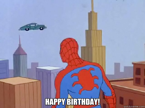 Happy Birthday! Spiderman Happy Birthday Meme