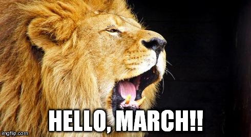 Hello, March!! March Meme