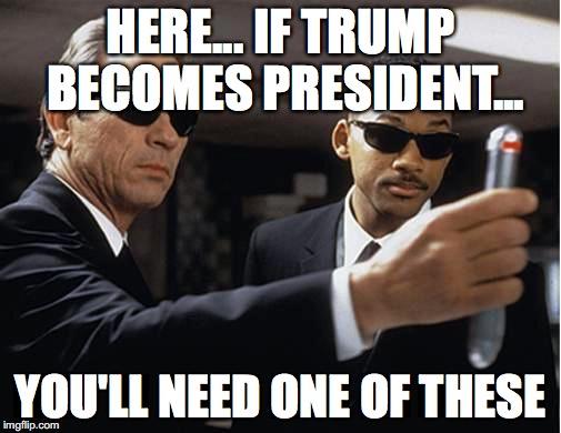 Here If Trump Becomes President Black Meme