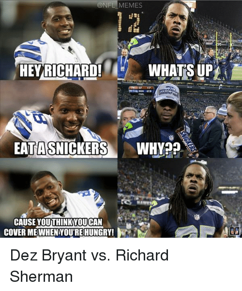 Hey Richard What's Dez Bryant Memes