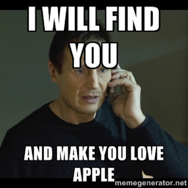 I Will Find You Apple Meme