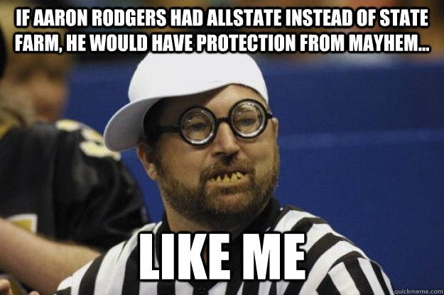 If Aaron Rodgers Had Aaron Memes