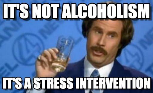 It's Not Alcoholism Intervention Meme