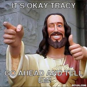 It's Okay Tracy Tracy Meme