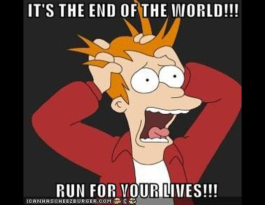 It's The End Of The End Of The World Meme