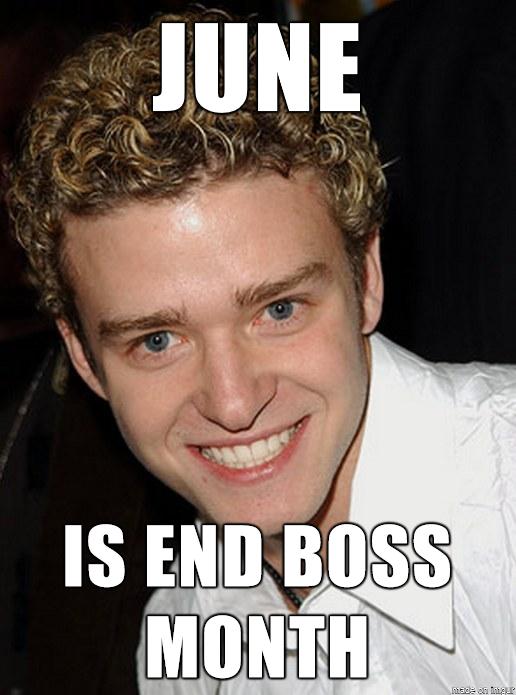 June Is End Boss June Meme