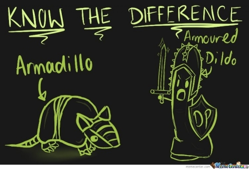 Know The Difference Armadillo Meme