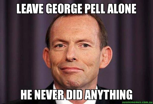 Leave George Pell George Meme