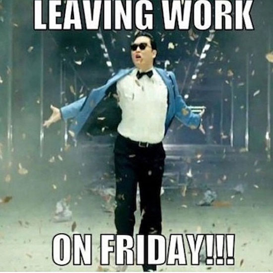 Leaving Work On Friday Friday Meme