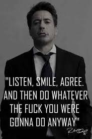 Listen Smile Agree Robert Downey Jr Meme