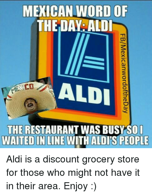 Mexican Word Of Aldi Meme