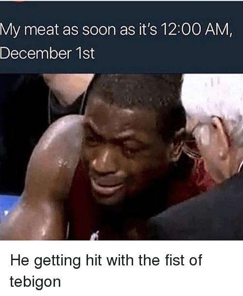 My Meet As Soon December Meme
