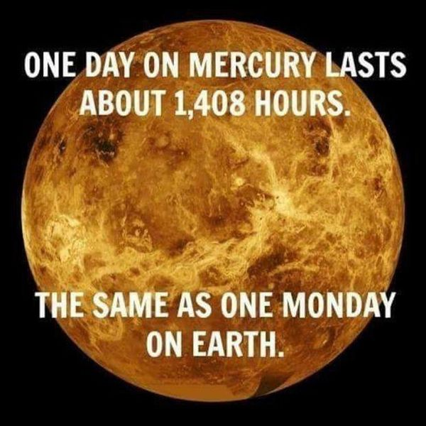 One Day On Mercury Monday Meme