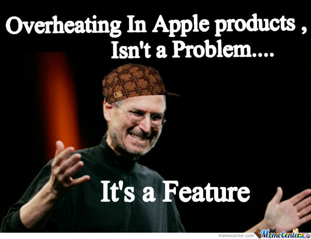 Overheating In Apple Products Apple Meme