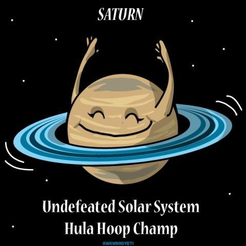 Saturn Undefeated Solar System Saturn Meme