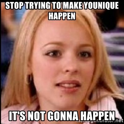 Stop Trying To Make Younique Memes