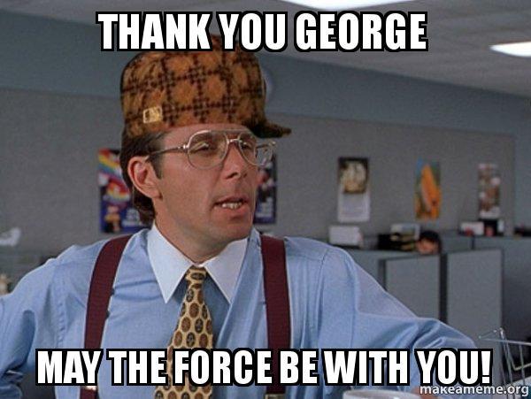 Thank You George George Meme