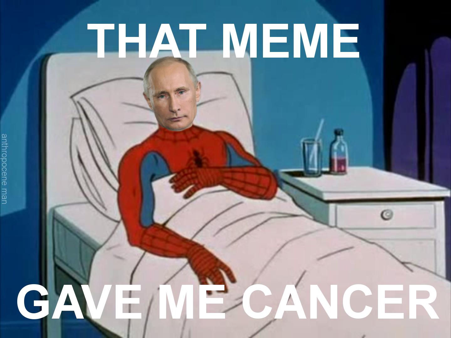 That Meme Gave Me Cancer Cancer Meme