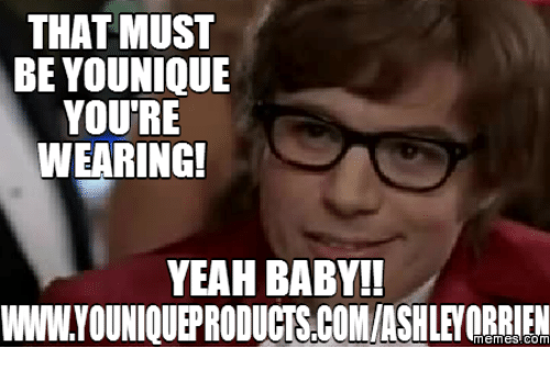 That Must Be Younique Memes