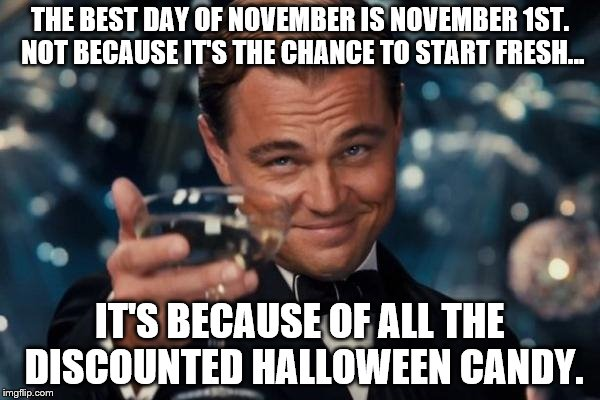 The Best Day Of November Meme