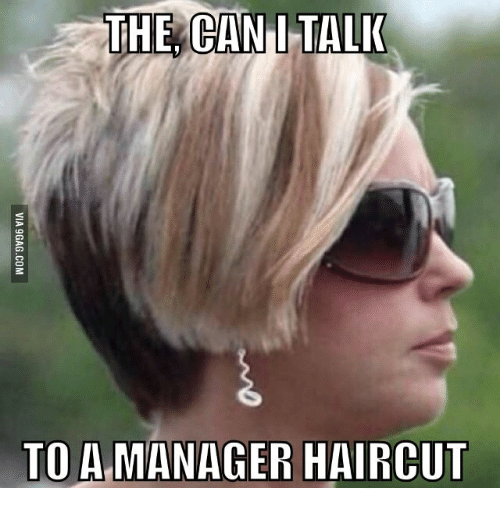 The Can I Can I Speak To The Manager Meme