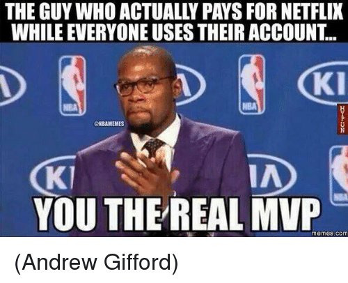 The Guy Who You The Real Mvp Meme