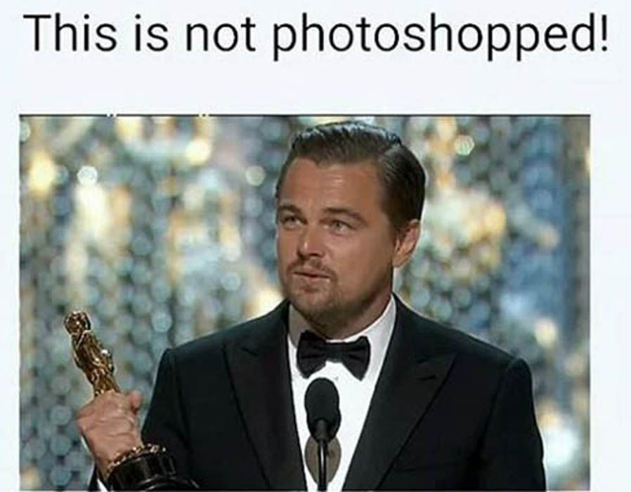 This Is Not Photoshopped Leo Meme