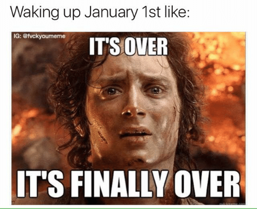 Waking Up January 1st January Meme