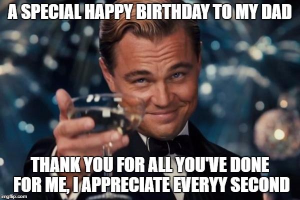 A Special Happy Birthday Dad Birthday Meme
