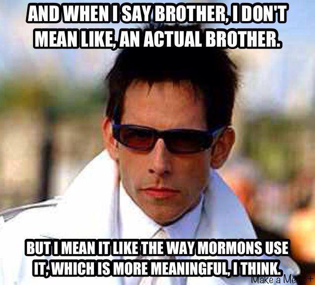 And When I Say Brother Meme