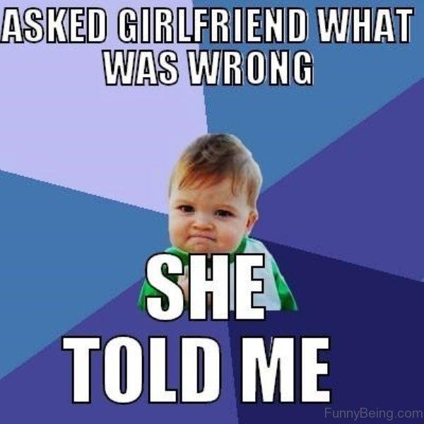 Asked Girlfriend What Was Girlfriend Meme