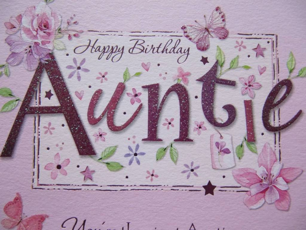 Awesome E Card Birthday Wishes For Aunt