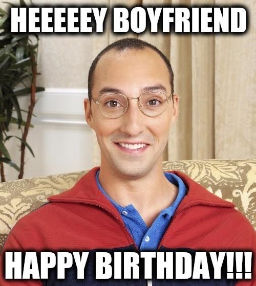 Boyfriend Birthday Meme 16