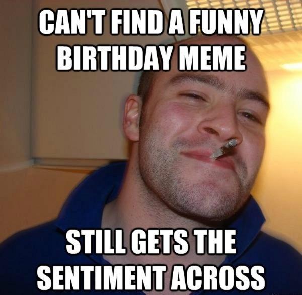 Can't Find A Funny GF Birthday Meme