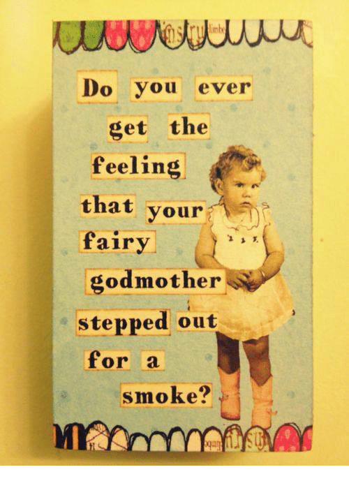 Do You Ever Get Godmother Meme