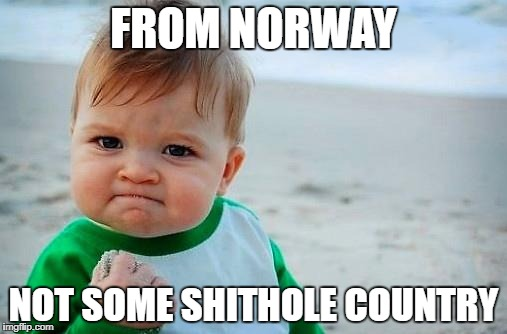 From Norway Not Some Baby Meme
