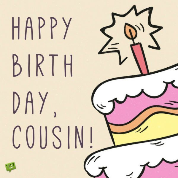 Happy Birth Day Cousin! Cousin Birthday Meme