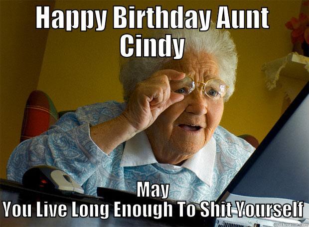 Happy Birthday Aunt Cindy Aunt Birthday Meme