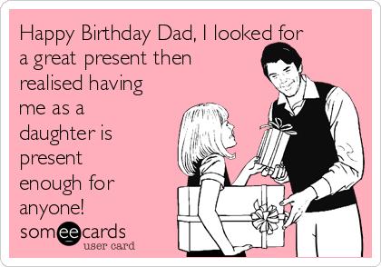 Happy Birthday Dad I Father Birthday Meme